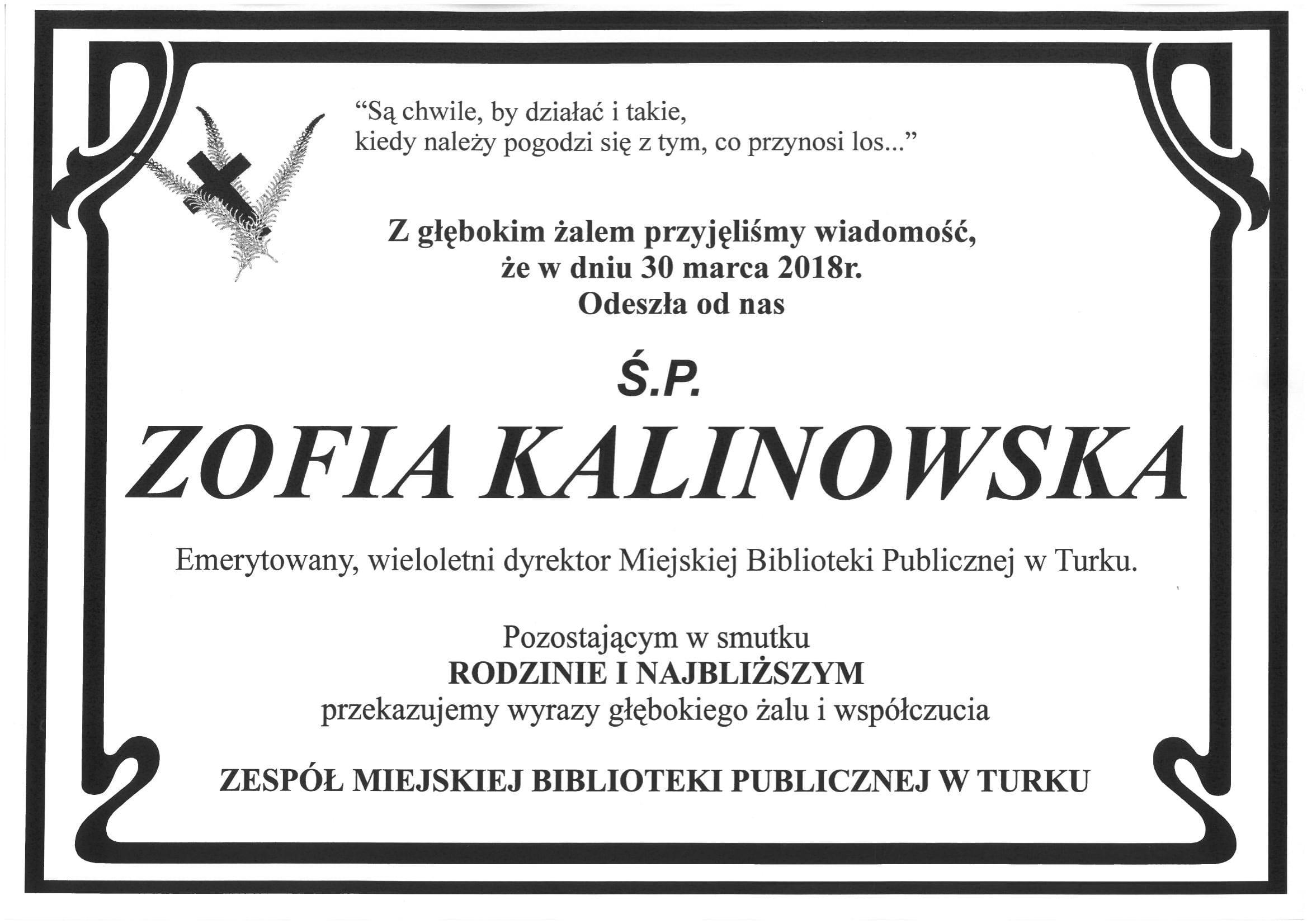 Czytaj więcej o: Zmarła Zofia Kalinowska