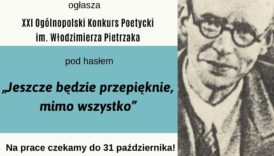 Czytaj więcej o: XXI Ogólnopolski Konkurs Poetycki im. Włodzimierza Pietrzaka