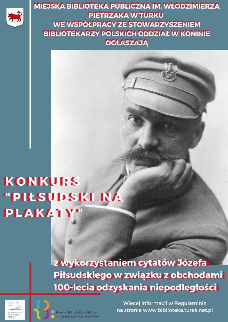 """Czytaj więcej o: Konkurs """"Piłsudski na plakaty"""""""
