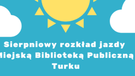 Czytaj więcej o: Sierpniowe zajęcia w bibliotece